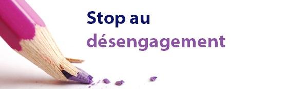 Stop désengagement